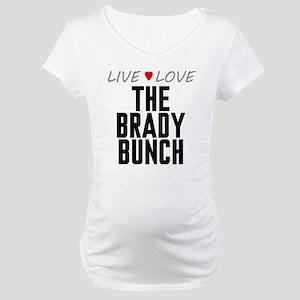 Live Love The Brady Bunch Maternity T-Shirt