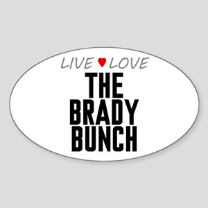 Live Love The Brady Bunch Oval Sticker