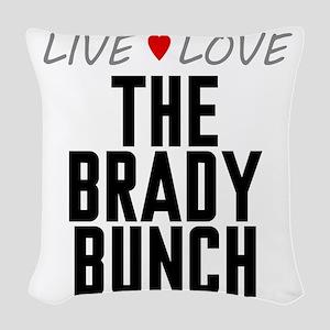 Live Love The Brady Bunch Woven Throw Pillow