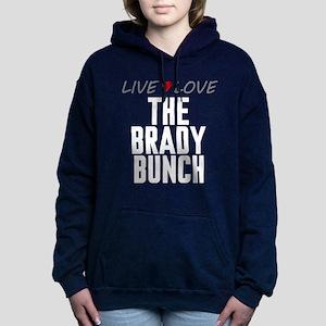 Live Love The Brady Bunch Woman's Hooded Sweatshir