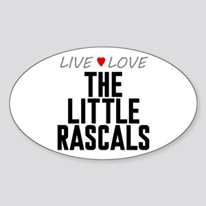 Live Love The Little Rascals Oval Sticker