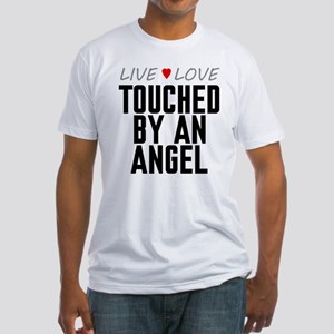 Live Love Touched by an Angel Fitted T-Shirt
