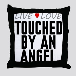 Live Love Touched by an Angel Throw Pillow