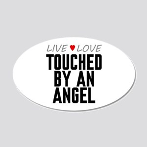 Live Love Touched by an Angel 22x14 Oval Wall Peel