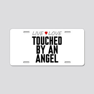 Live Love Touched by an Angel Aluminum License Pla