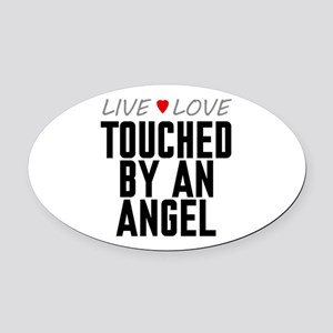 Live Love Touched by an Angel Oval Car Magnet