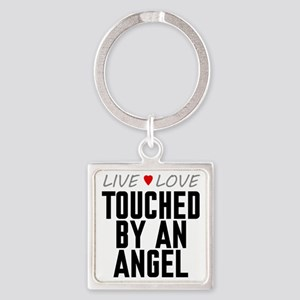 Live Love Touched by an Angel Square Keychain