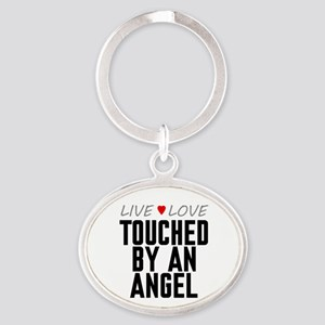 Live Love Touched by an Angel Oval Keychain