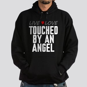 Live Love Touched by an Angel Dark Hoodie