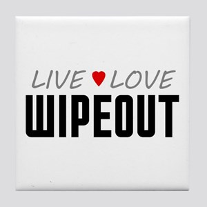 Live Love Wipeout Tile Coaster