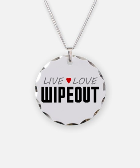 Live Love Wipeout Necklace