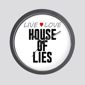 Live Love House of Lies Wall Clock