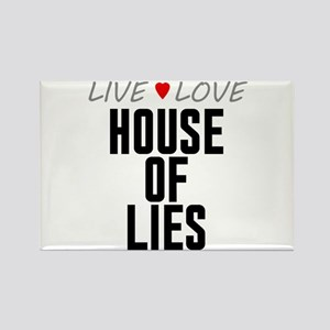 Live Love House of Lies Rectangle Magnet