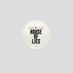 Live Love House of Lies Mini Button