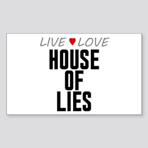Live Love House of Lies Rectangle Sticker