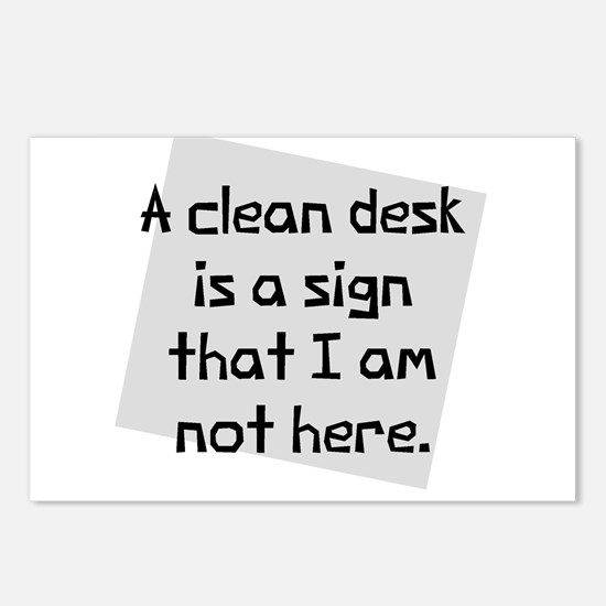 Clean desk is a sign Postcards (Package of 8)