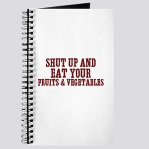 shut up and eat your fruits & Journal