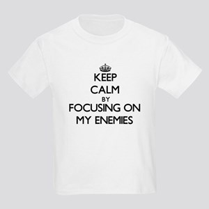 Keep Calm by focusing on MY ENEMIES T-Shirt