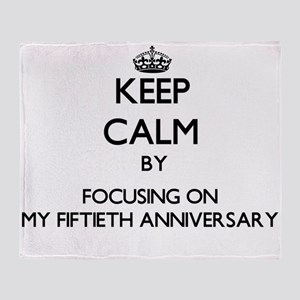 Keep Calm by focusing on My Fiftieth Throw Blanket