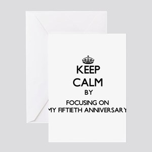 Keep Calm by focusing on My Fiftiet Greeting Cards