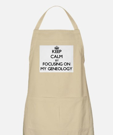 Keep Calm by focusing on My Geneology Apron