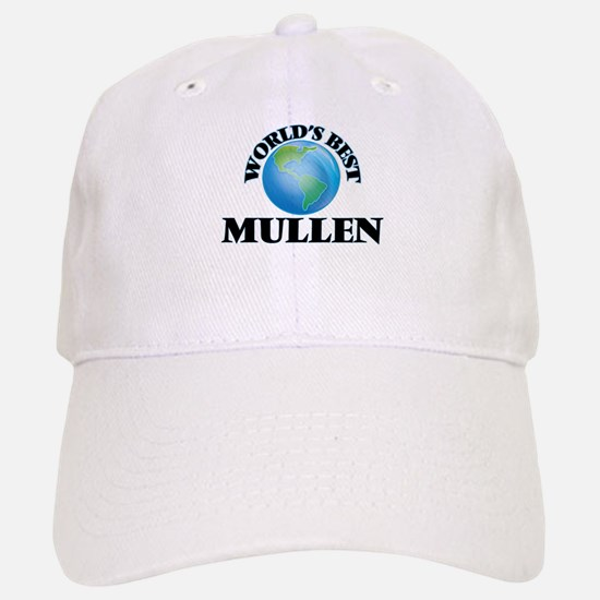 World's Best Mullen Baseball Baseball Cap
