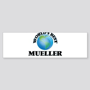 World's Best Mueller Bumper Sticker