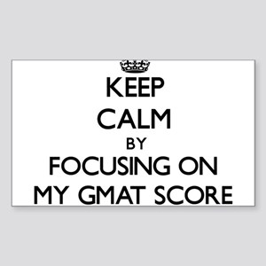 Keep Calm by focusing on My Gmat Score Sticker
