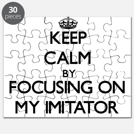 Keep Calm by focusing on My Imitator Puzzle