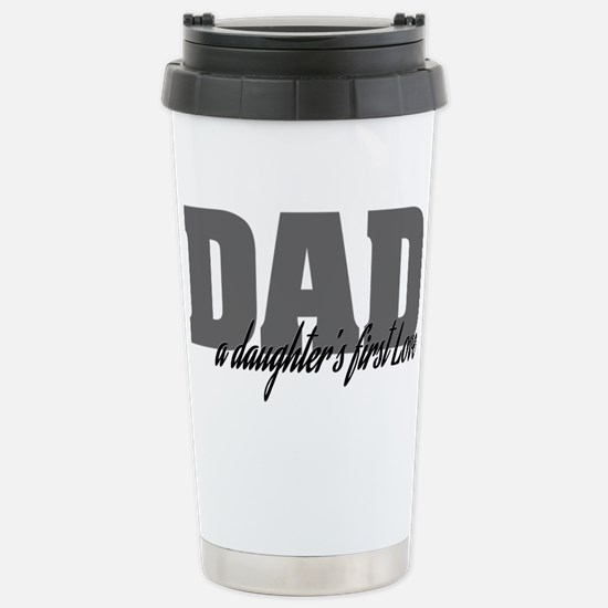A Daughter's First Love Stainless Steel Travel Mug