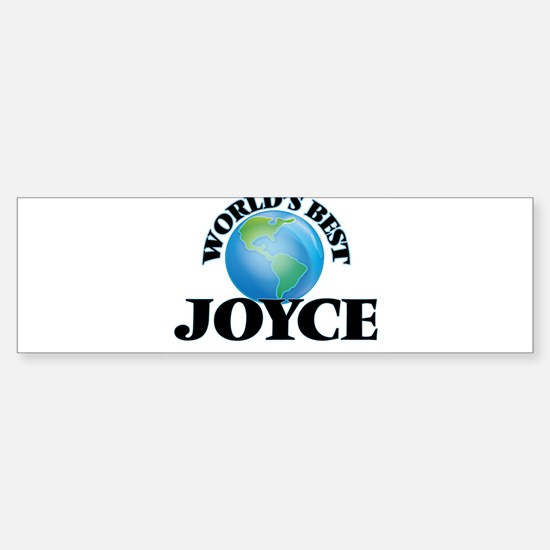 World's Best Joyce Bumper Bumper Bumper Sticker