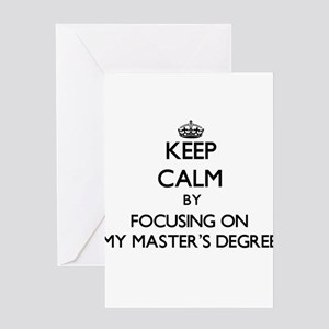 Keep Calm by focusing on My Master' Greeting Cards