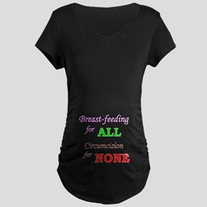 """""""B/FforALL,CforNONE"""" (puku) Maternity Dark T-Shirt"""