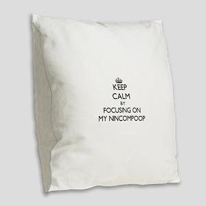 Keep Calm by focusing on My Ni Burlap Throw Pillow