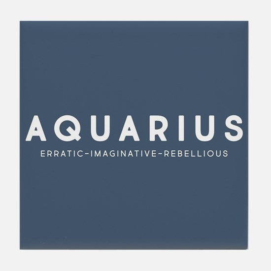 Aquarius Erratic Imaginative Rebellio Tile Coaster