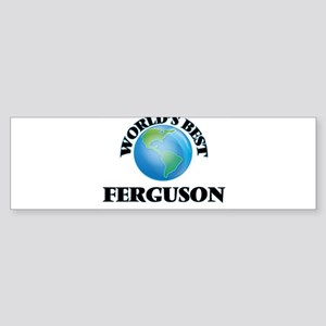 World's Best Ferguson Bumper Sticker