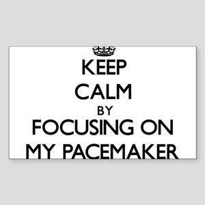 Keep Calm by focusing on My Pacemaker Sticker
