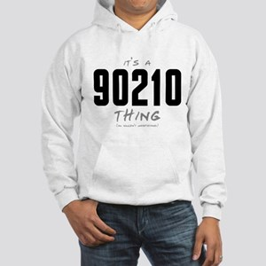 It's a 90210 Thing Hooded Sweatshirt