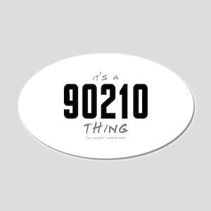 It's a 90210 Thing 22x14 Oval Wall Peel
