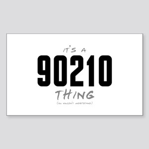 It's a 90210 Thing Rectangle Sticker