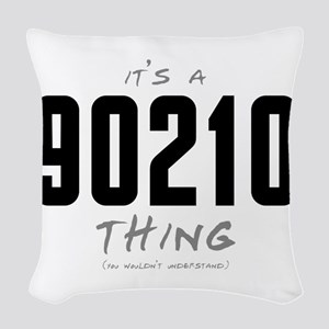 It's a 90210 Thing Woven Throw Pillow