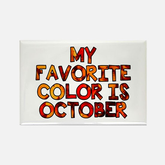 My favorite color is October Rectangle Magnet