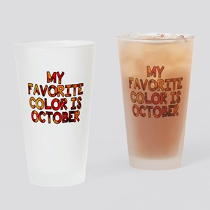 My favorite color is October Drinking Glass
