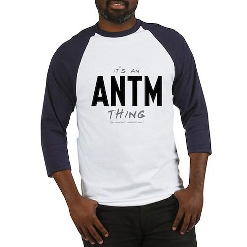 It's an ANTM Thing Baseball Jersey