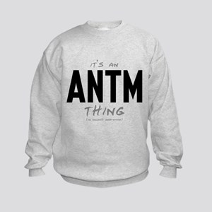 It's an ANTM Thing Kids Sweatshirt