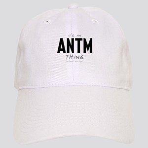 It's an ANTM Thing Cap