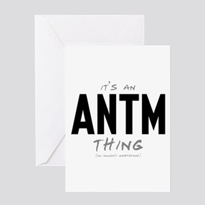It's an ANTM Thing Greeting Card