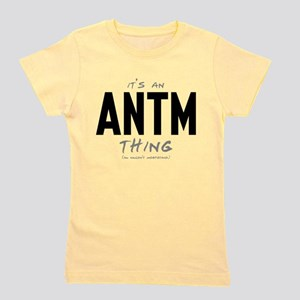 It's an ANTM Thing Girl's Tee