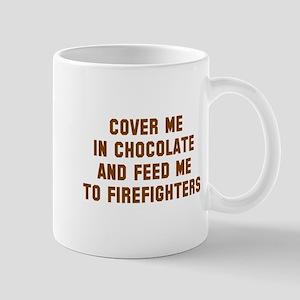 Cover me in chocolate Mug