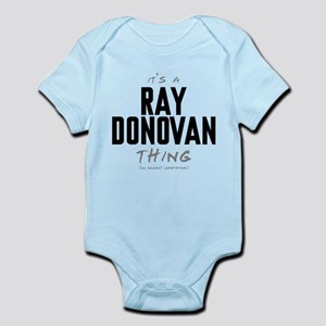 It's a Ray Donovan Thing Infant Bodysuit